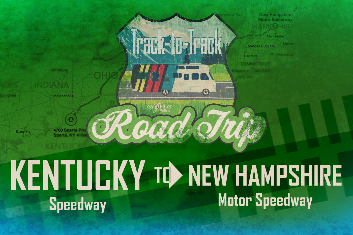 Kentucky Speedway to New Hampshire Speedway road trip