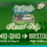 Track-to-track road trip Mid-Ohio to Bristol Motor Speedway