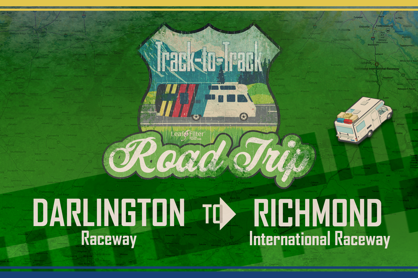 Track-to-Track Road Trip Part 11: SC to VA | LeafFilter Racing